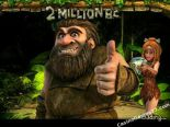 tragaperras gratis 2 Million B.C. Betsoft